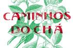 """Museu Carlos Machado zeigt """"Wege des Tee"""""""